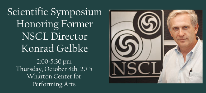 Announcement for Gelbke Symposium, 8 October 2015